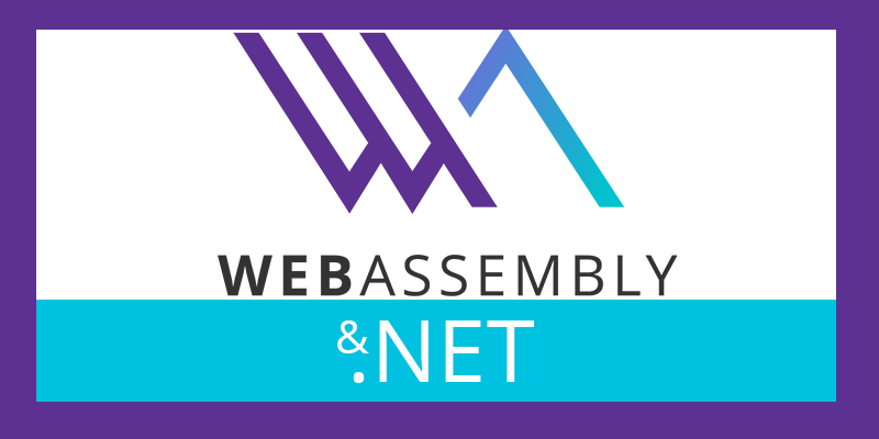 WebAssembly  and .NET