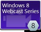 Windows 8 WinRT XAML Webcast Series